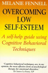 Overcoming low self esteem - Melanie Fennell